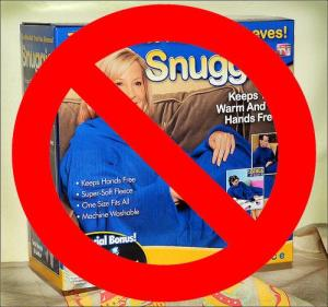 no_to_snuggie